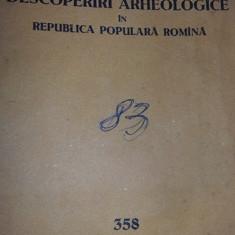 DESCOPERIRI ARHEOLOGICE in Republica Populara Romana 1960,Emil Condurachi,T.GRAT
