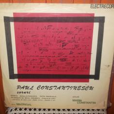 - Y-  PAUL CONSTANTINESCU / MIORITA / DOINA OLTENEASCA / PATRU MADRIGALE