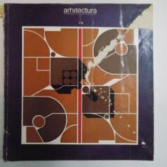 REVISTA ARHITECTURA, NR.1, 1976 - Carte Arhitectura