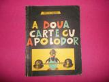 A Doua Carte Cu Apollodor / Cu Ilustratii - Gellu Naum