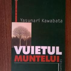 Yasunari Kawabata - Vuietul muntelui - Roman