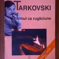 Elena Dulgheru - Tarkovski filmul ca rugaciune - Carte Cinematografie