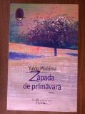 Yukio Mishima - Zapada de primavara