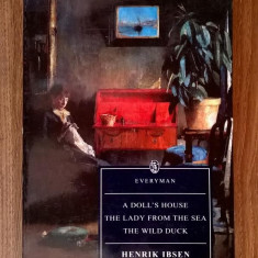 Henrik Ibsen - A Doll's House * The Lady from the Sea * The Wild Duck