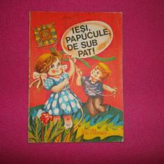 Iesi Papucule De Sub Pat! - Ed 1978