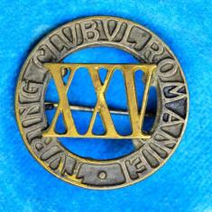 Lot 2 Insigne regaliste Turism- Turing Clubul Romaniei XXV - Insigna