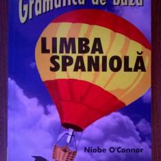 Niobe O'Connor - Gramatica de baza Limba spaniola
