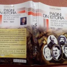 Pagini Din Istoria Bisericii Adventiste De Ziua A Saptea Din Romania - D. Popa - Carti Istoria bisericii