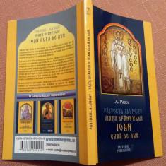 Pastorul Alungat. Viata Sfantului Ioan Gura De Aur - A. Pascu - Vietile sfintilor