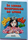 În lumea grupurilor de litere - Rodica Chiran