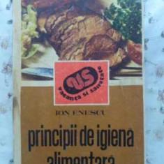 Principii De Igiena Alimentara - Ion Enescu, 408796 - Carte Retete culinare internationale