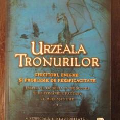 URZEALA TRONURILOR, GHICITORI, ENIGME SI PROBLEME DE PERSPICACITATE VOL II