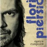 FLORIN PIERSIC JR.- Opere Cumplite Vol. 2, Absolut Noua