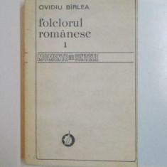 FOLCLORUL ROMANESC, VOL. I, MOMENTE SI SINTEZE de OVIDIU BARLEA, 1981 - Carte Fabule