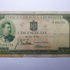 500 lei 1934 bancnota veche ROMANIA CAROL AL 2-LEA mai rara - Bancnota romaneasca