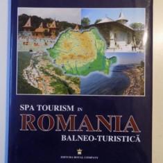 SPA TOURISM IN ROMANIA BALNEO - TURISTICA de NICOLAE TELEKI, LAVINIU MUNTEANU - Carte Geografie