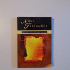 NOUL TESTAMENT, TRADUCERE IN LIMBA ROMANA MODERNA, 2000 - Carti Crestinism