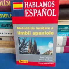 JEAN CHAPRON - HABLAMOS ESPANOL * METODA DE INVATARE A LIMBII SPANIOLE - 2002 - Curs Limba Spaniola