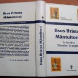 Iisus Hristos Mantuitorul In Lumina Sfintelor Evanghelii - Natalia Manoilescu - Carti Crestinism