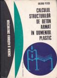 VALERIU PETCU - CALCULUL STRUCTURILOR DE BETON ARMAT IN DOMENIUL PLASTIC