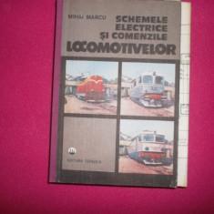 Mihai Marcu / Scheme Electrice Si Comenzile Locomotivelor - Carti Transporturi