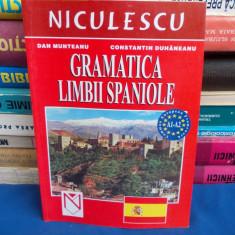 DAN MUNTEANU - GRAMATICA LIMBII SPANIOLE - 2005 - Curs Limba Spaniola