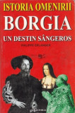 Borgia. Un destin sangeros -  Philippe Erlanger