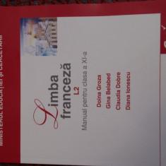 Manual de clasa a-Xl-a Limba Franceză L2 - Manual scolar corint, Clasa 11, Limbi straine