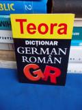I. SIRETEANU - DICTIONAR GERMAN-ROMAN - TEORA - 2005