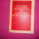 Gandirea Aforistica In Cultura Romaneasca - Marin Voiculescu - Filosofie