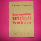 DISCOPATIILE VERTEBRALE LOMBARE de C. ARSENI, M. STANCIU, 1970