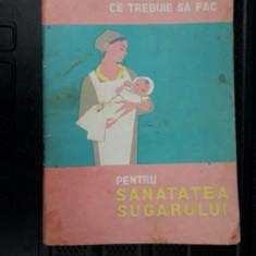 CE TREBUIE SA STIU CE TREBIE SA FAC PENTRU SANATATEA SUGARULUI - Carte Ghidul mamei