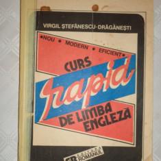 Curs rapid de limba engleza 280pagini- Virgil Stefanescu Draganesti - Curs Limba Engleza
