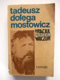 TADEUSZ DOLEGA-MOSTOWICZ , VRACIUL - PROFESORUL WILCZUR