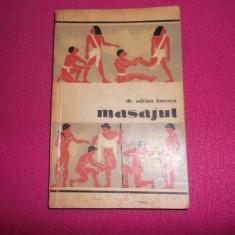 Masajul Procedee Tehnice Metode Efecte Aplicatii In Sport - Adrian Ionescu - Carte Recuperare medicala
