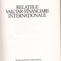 COSTIN C. KIRITESCU - RELATIILE VALUTAR-FINANCIARE INTERNATIONALE