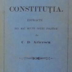 DESPOTISMUL SI CONSTITUTIA de C. D. ARICESCU , BUCURESTI , 1861