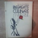PREPARATE CULINARE NATURISTE de SILVIA BURBEA, 1993 - Carte Retete traditionale romanesti