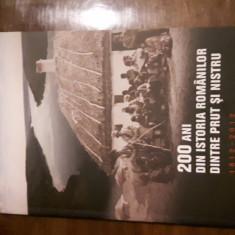 200 ani din istoria romanilor dintre Prut si Nistru 1812-2012