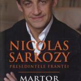 NICOLAS SARKOZY -Martor