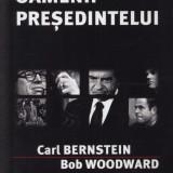 Toti oamenii presedintelui - C. Bernstein, B. Woodward