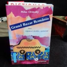 GRAND BAZAR ROMANIA SAU CALATOR STRAIN UPDATE - MIKE ORMSBY - Carte de calatorie