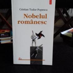 NOBELUL ROMANESC - CRISTIAN TUDOR POPESCU - Carte Politica