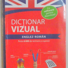 DICTIONAR VIZUAL ENGLEZ - ROMAN, PESTE 6000 DE TERMENI SI EXPRESII - Dictionar ilustrat