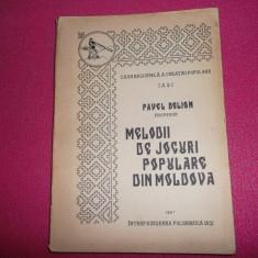 Melodii de jocuri populare din Moldova Pavel Delion - Carte Arta dansului