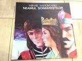 Neamul soimarestilor mihail sadoveanu disc vinyl lp poveste pt copii dramatizare, VINIL, electrecord