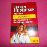 Lernen Sie Deutsch. Metoda Larousse De Invatare A Limbii Germane - Curs Limba Germana