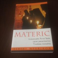 MATERIC. INVATATURILE AVVEI ISAIA CATRE TEODORA MONAHIA. SERIA MATERIKON