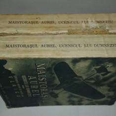 VICTOR ION POPA - MAISTORASUL AUREL UCENICUL LUI DUMNEZEU    Vol.1 si 3  Ed.1939
