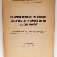 DIE LANDWIRTSCHAFTLICHE UND STADTISCHE SCHULDENREGELUNG IN RUMANIEN UND IHRE VERFASSUNGFMASSIGKEIT de POMPILIU VOICULETZ LEMENY, 1942